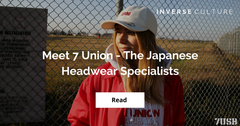 Meet 7 Union - The Japanese Headwear Specialists