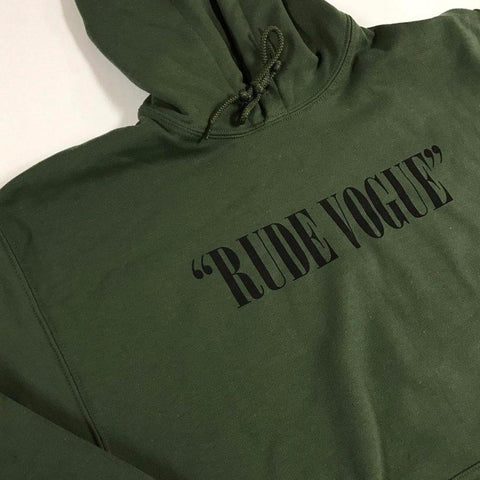 Rude Vogue Quotation Hoodie Military Green