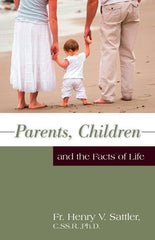 Parents, Children and the Facts of Life - ABCatholic
