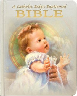 A Catholic Baby's Baptismal Bible - ABCatholic