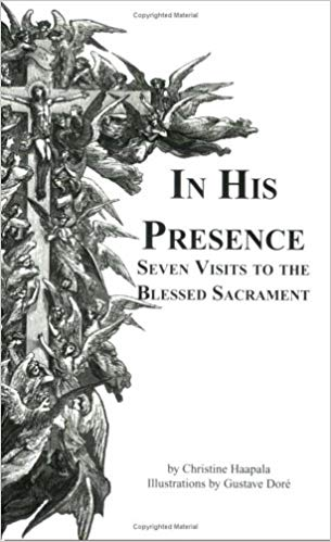 In His Presence Seven Visits to the Blessed Sacrament - ABCatholic