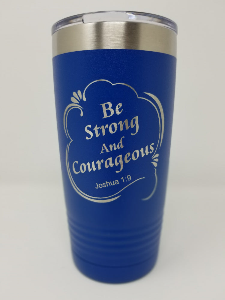 Be Strong Tumbler - ABCatholic