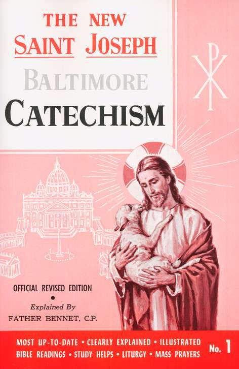 New Saint Joseph Baltimore Catechism - ABCatholic