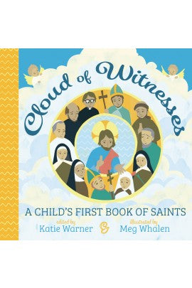 Cloud of Witnesses: A Child's First Book of Saints - ABCatholic