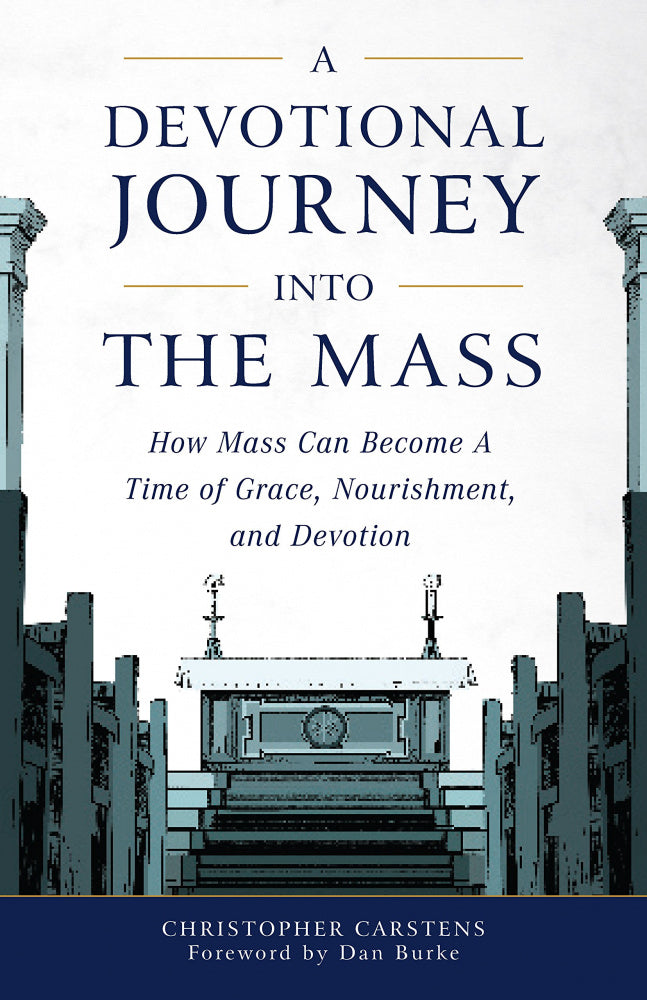 A Devotional Journey Into The Mass - ABCatholic
