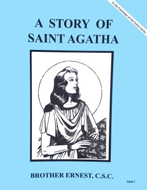 A Story Of Saint Agatha