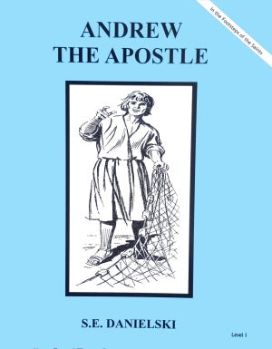 Andrew The Apostle - ABCatholic