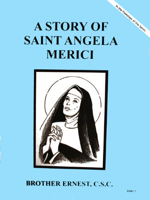 A Story Of Saint Angela Merici