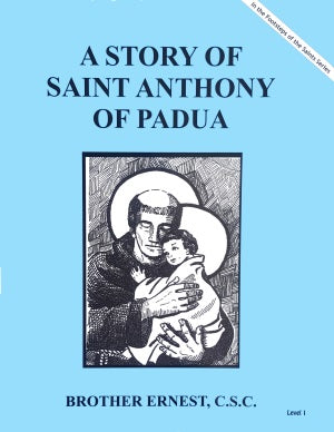 A Story Of Saint Anthony of Padua - ABCatholic