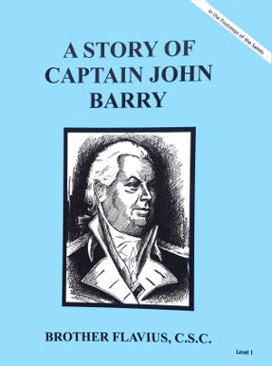 A Story Of Captain John Barry - ABCatholic