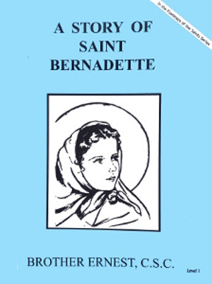 A Story Of Saint Bernadette - ABCatholic