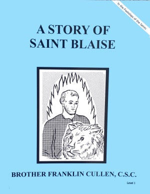 A Story Of Saint Blaise - ABCatholic