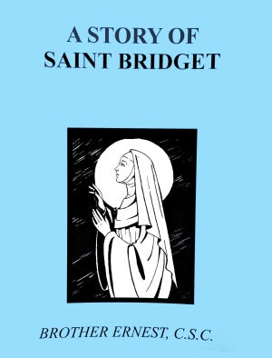 A Story Of Saint Bridget - ABCatholic