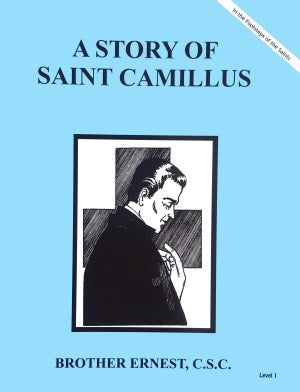 A Story Of Saint Camillus - ABCatholic