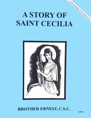 A Story Of Saint Cecilia - ABCatholic