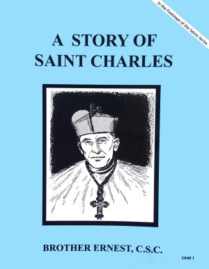 A Story Of Saint Charles