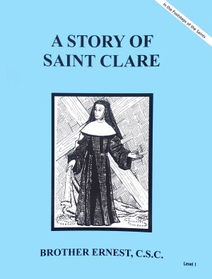 A Story Of Saint Clare