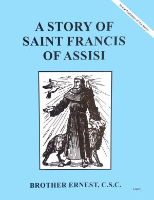 A Story of Saint Francis of Assisi