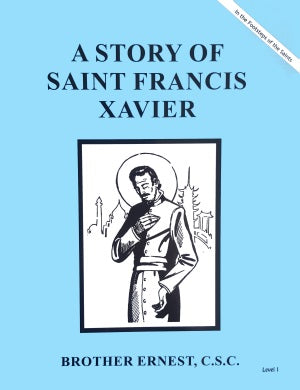 A Story of Saint Francis Xavier
