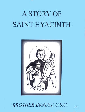 A Story Of Saint Hyacinth