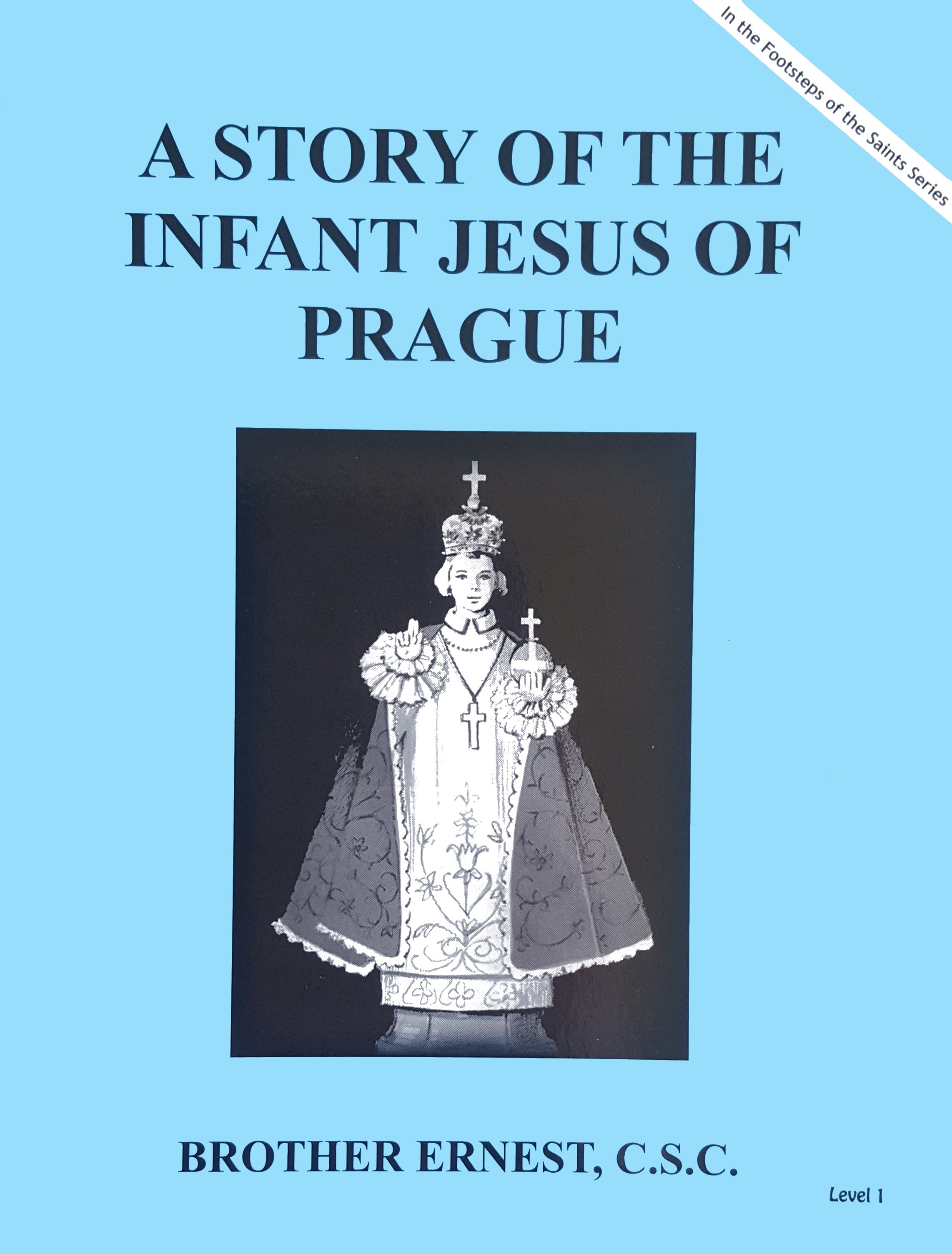 A Story Of The Infant Jesus Of Prague - ABCatholic