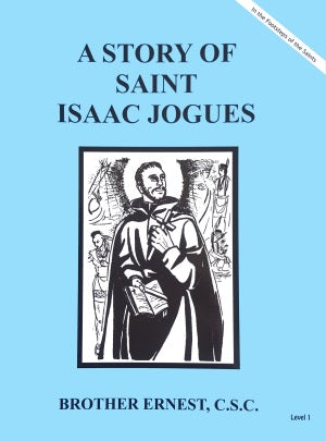 A Story Of Saint Isaac Jogues - ABCatholic
