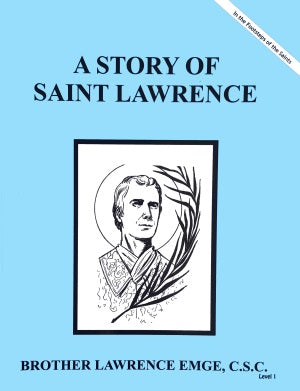 A Story Of Saint Lawrence - ABCatholic