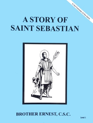 A Story Of Saint Sebastian