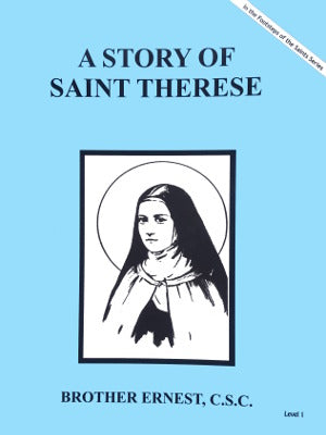 A Story Of Saint Therese