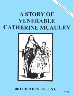 A Story Of Venerable Catherine McAuley