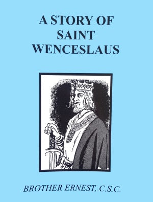 A Story Of Saint Wenceslaus - ABCatholic