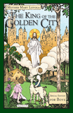 The King of the Golden City: Special Edition for Boys - ABCatholic