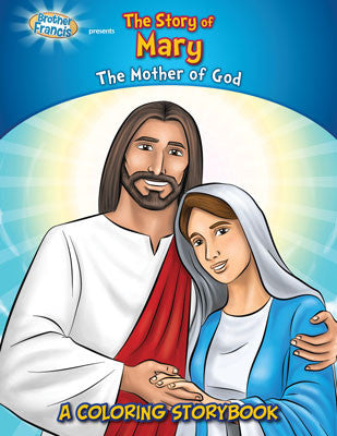 The Story of Mary (The Mother of God)