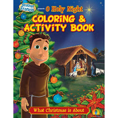 Brother Francis Coloring Book - Episode 7: O Holy Night The King is Born - ABCatholic
