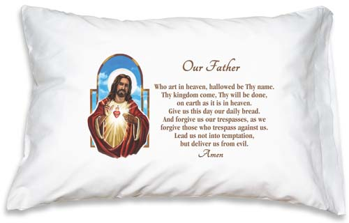 Prayer Pillowcase - The Sacred Heart: Our Father