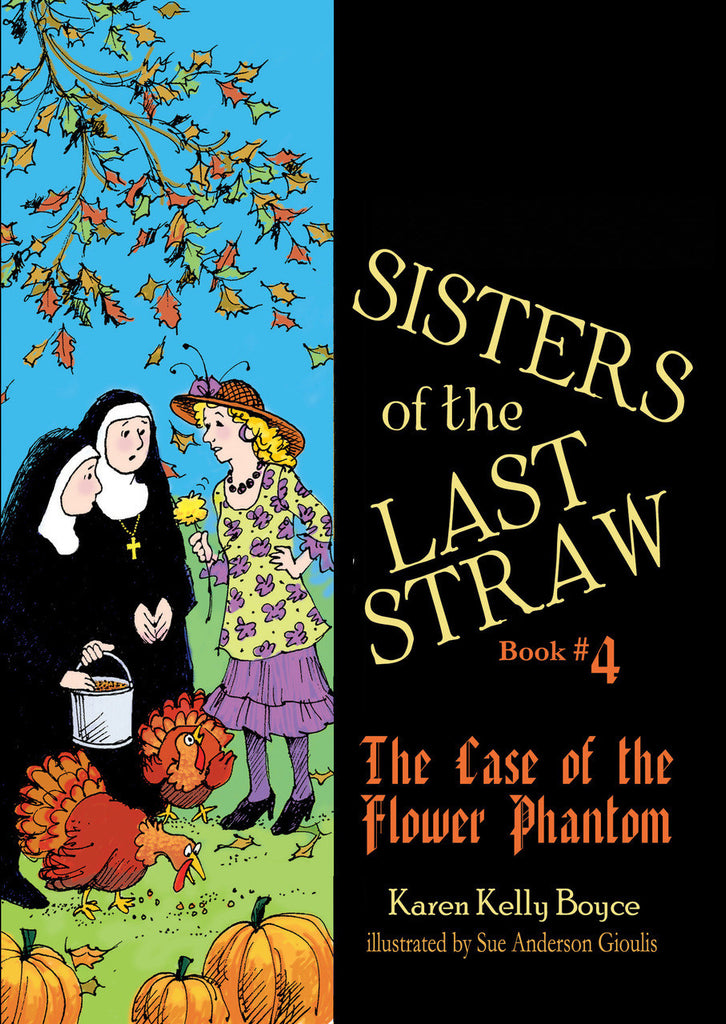 Sisters of the Last Straw (Book 4)