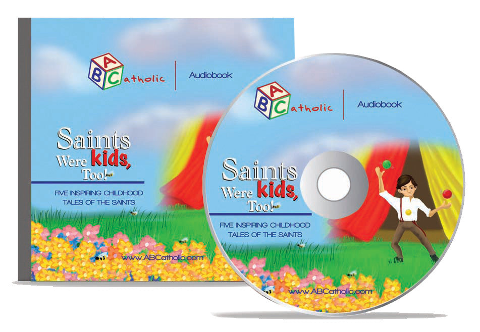 Saints Were Kids Too Audio Book - ABCatholic