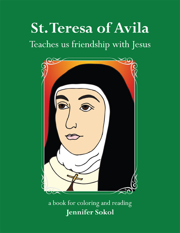 St. Teresa of Avila Reading & Coloring Book