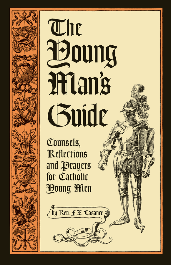 The Young Man's Guide - ABCatholic