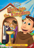 Brother Francis DVD - Ep.05: Born into the Kingdom - ABCatholic