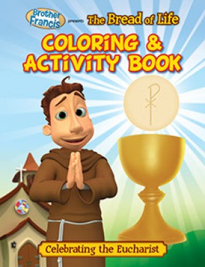 Brother Francis Coloring Book - Ep.02: The Bread of Life - ABCatholic
