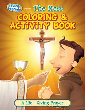 Brother Francis Coloring Book - Ep.06: The Mass - ABCatholic