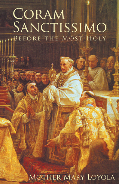 Coram Sanctissimo: Before the Most Holy - ABCatholic