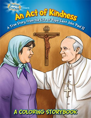 Coloring Book: An Act of Kindness - Pope St. John Paul II