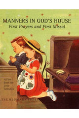 Manners in God's House: First Prayers and First Missal