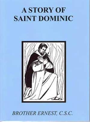 A Story Of Saint Dominic - ABCatholic