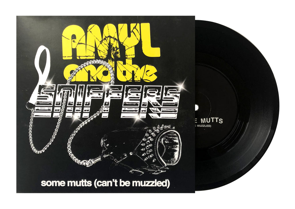 Amyl and The Sniffers - Some Mutts (Can't Be Muzzled) 7""