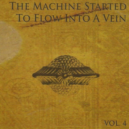 Various Artists 'The Machine Started to Flow into a Vein' CD