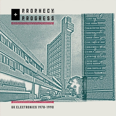 Various Artists 'PROPHECY + PROGRESS - UK ELECTRONICS 1978 - 1990' LP