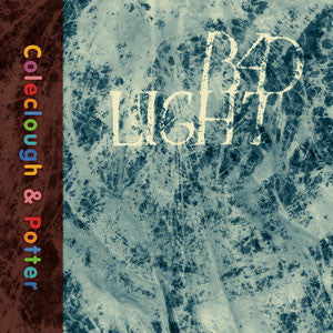 Jonathan Coleclough & Colin Potter Bad Light CD